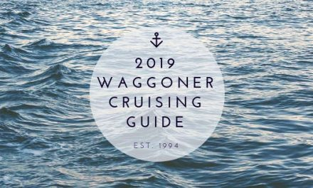 2019 Waggoner Cruising Guide: Putting Research to Print